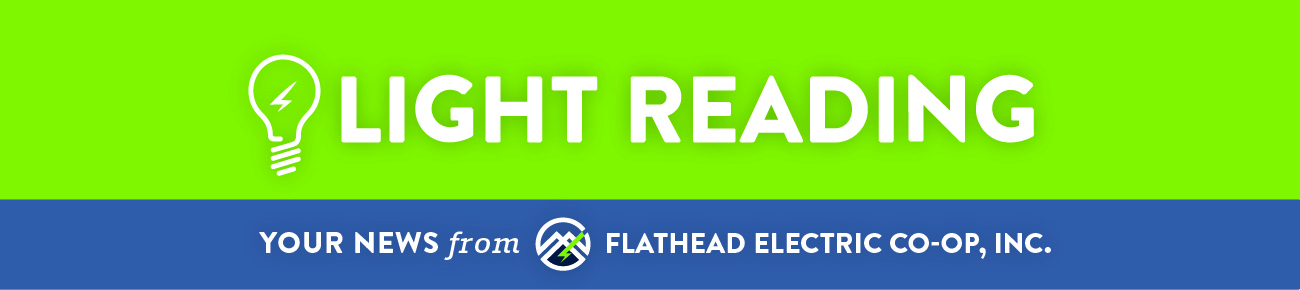Your news from Flathead Electric Cooperative