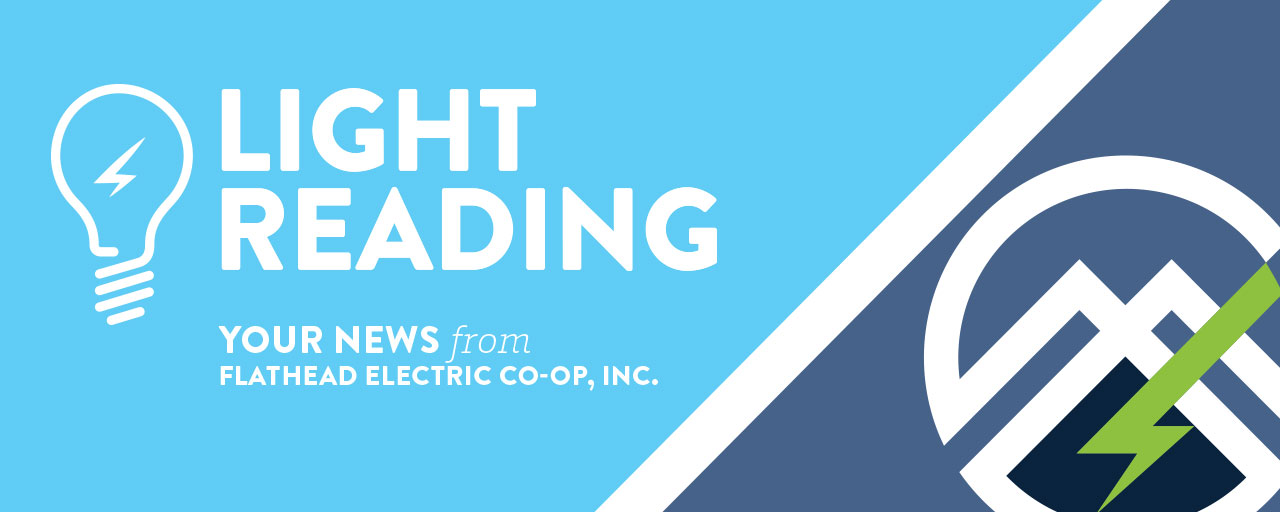 Your News from Flathead Electric Co-op, Inc